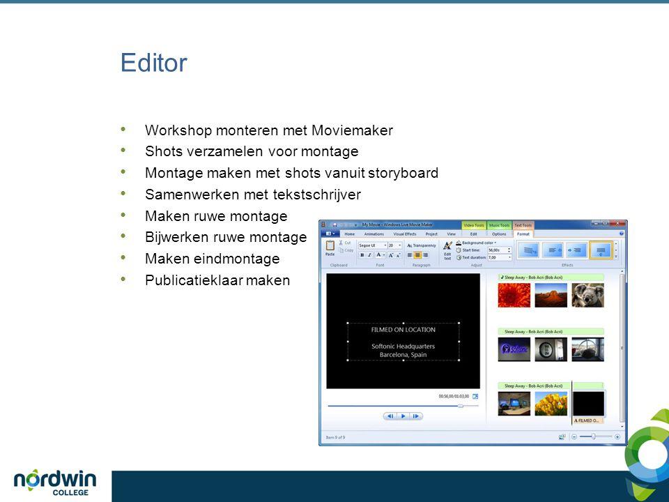 Editor Workshop monteren met Moviemaker Shots verzamelen voor montage