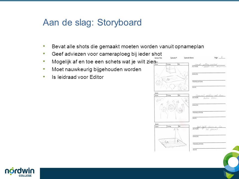 Aan de slag: Storyboard