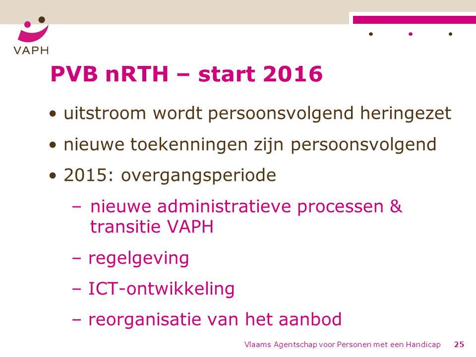 PVB nRTH – start 2016 uitstroom wordt persoonsvolgend heringezet