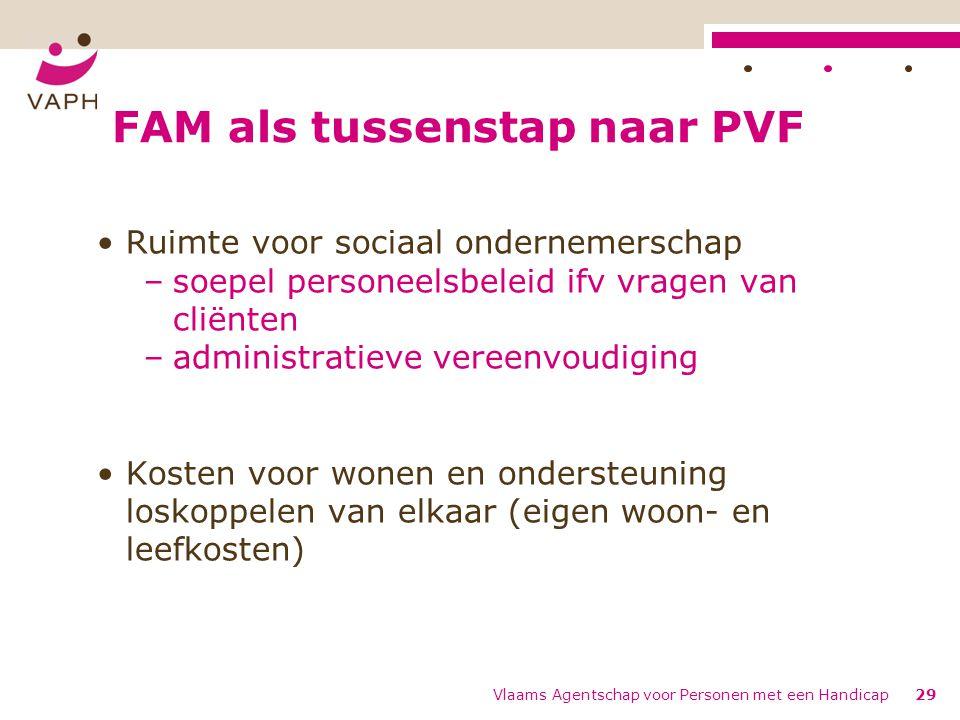 FAM als tussenstap naar PVF