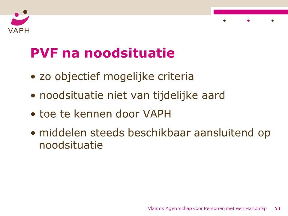 PVF na noodsituatie zo objectief mogelijke criteria