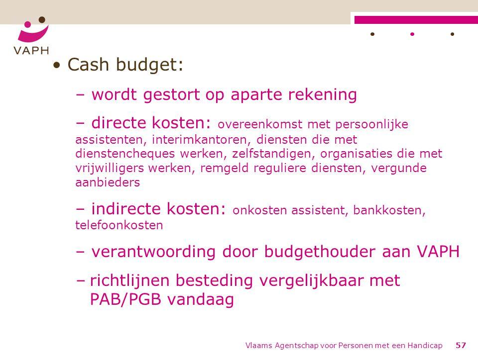 Cash budget: wordt gestort op aparte rekening