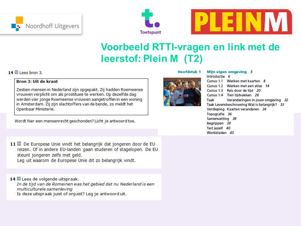 Voorbeeld RTTI-vragen en link met de leerstof: Plein M (T2)