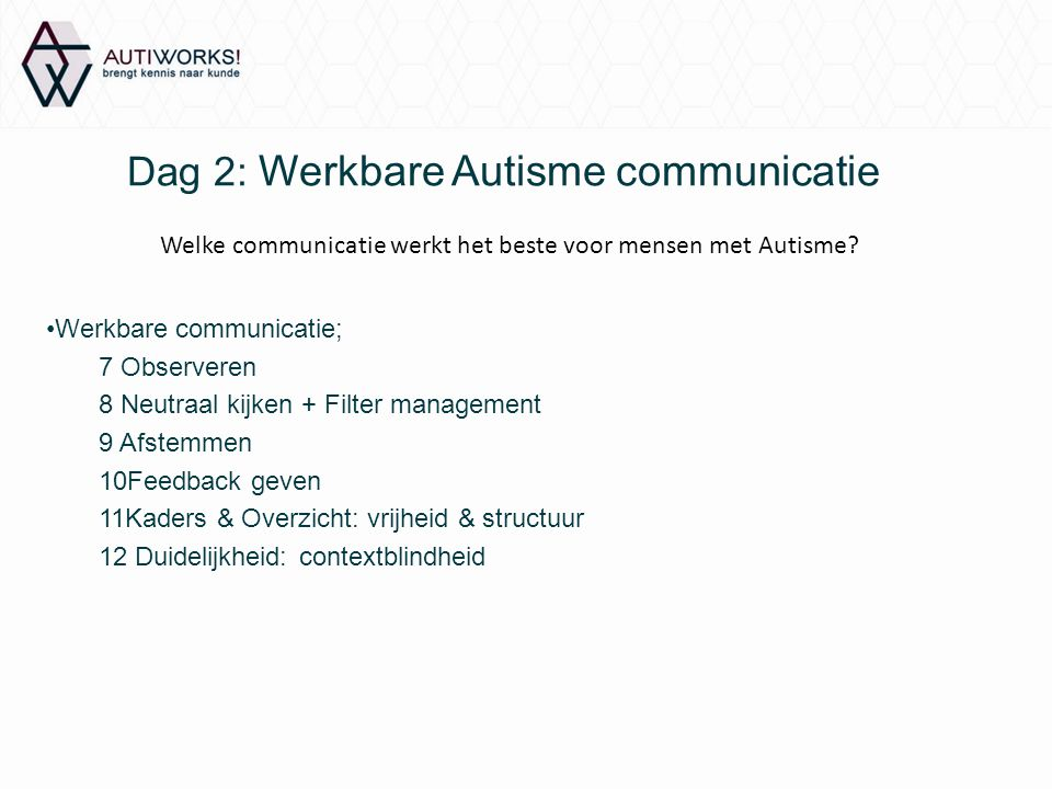 Dag 2: Werkbare Autisme communicatie