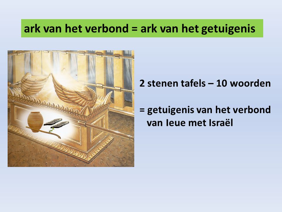 ark van het verbond = ark van het getuigenis