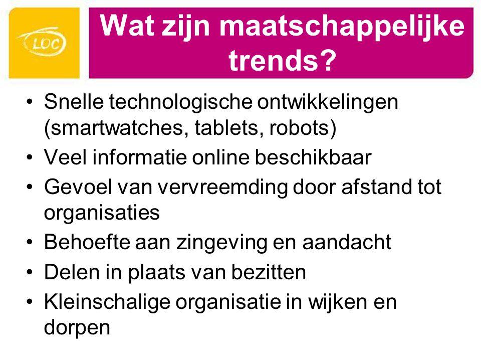 Wat zijn maatschappelijke trends