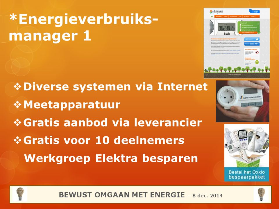 *Energieverbruiks-manager 1