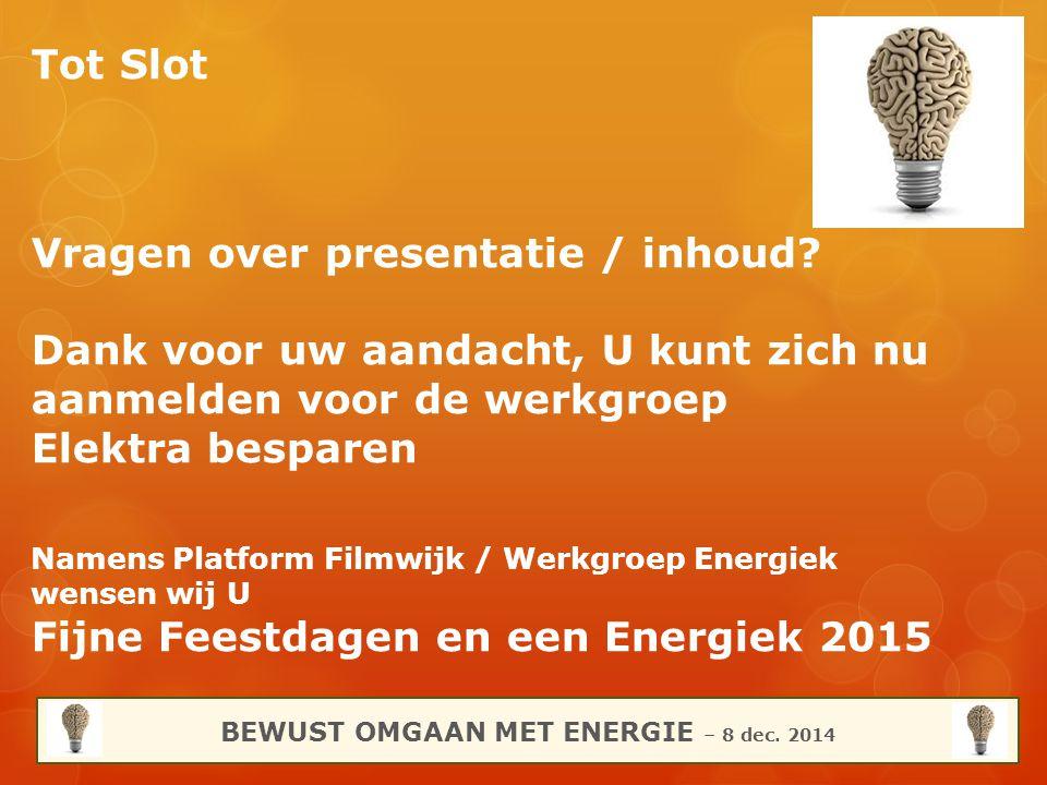 BEWUST OMGAAN MET ENERGIE – 8 dec. 2014