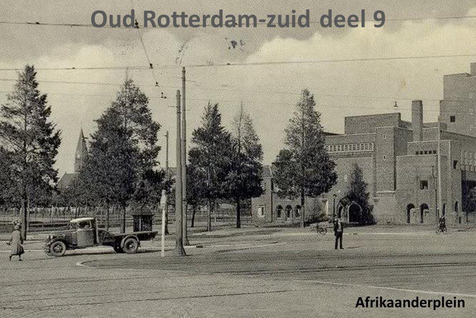 Oud Rotterdam-zuid deel 9