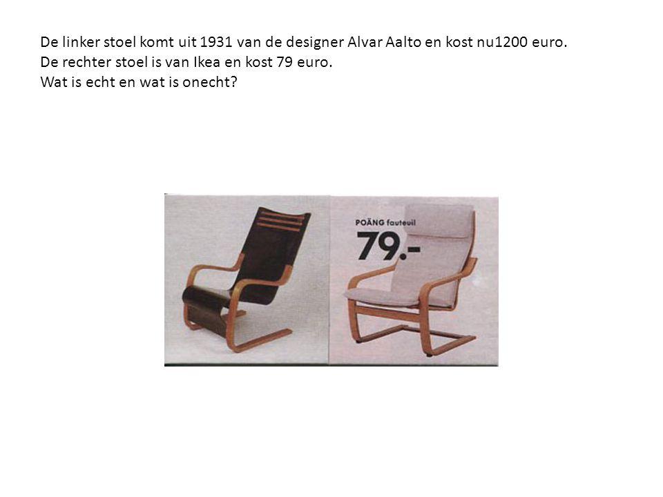 De linker stoel komt uit 1931 van de designer Alvar Aalto en kost nu1200 euro.