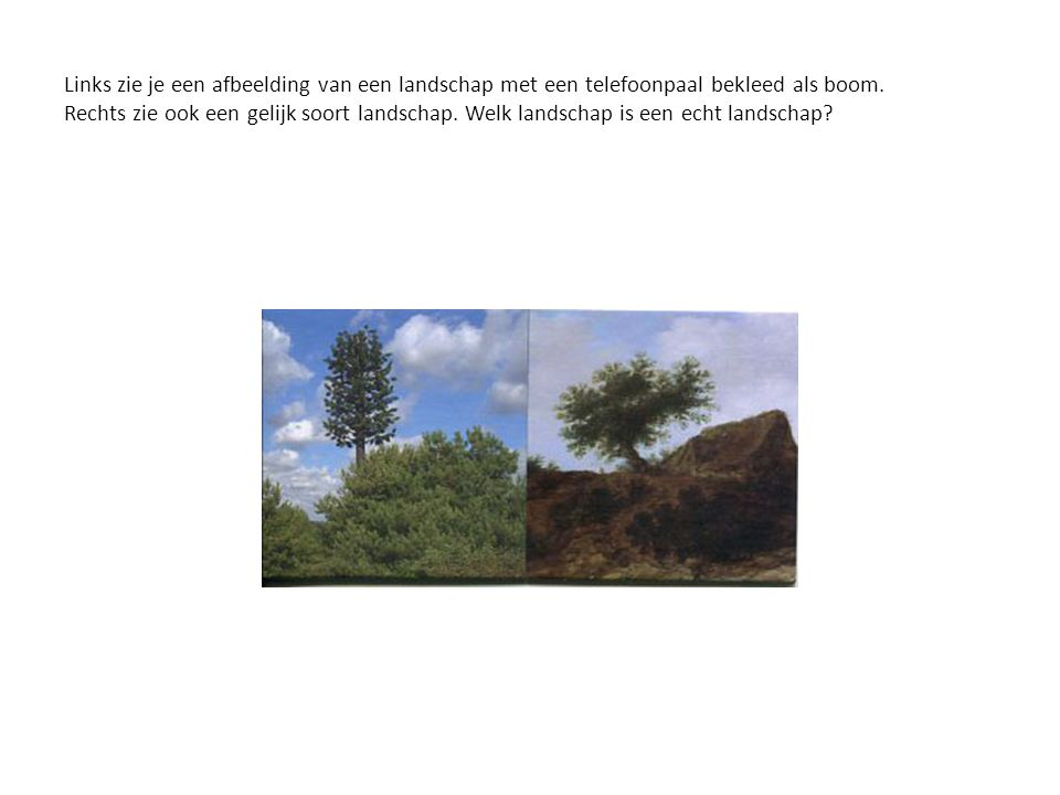 Links zie je een afbeelding van een landschap met een telefoonpaal bekleed als boom.