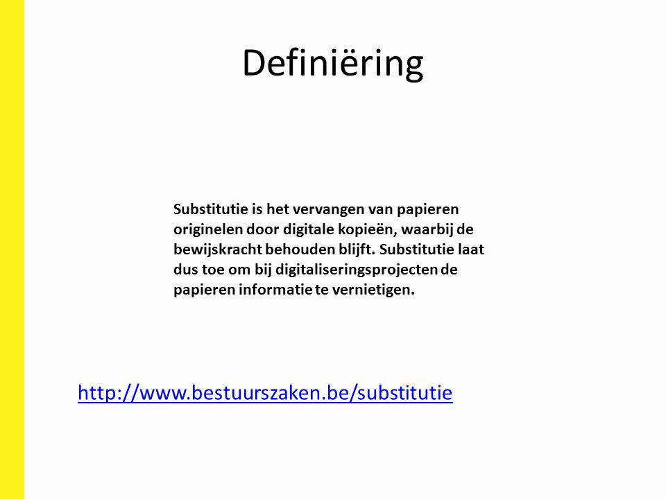 Definiëring http://www.bestuurszaken.be/substitutie