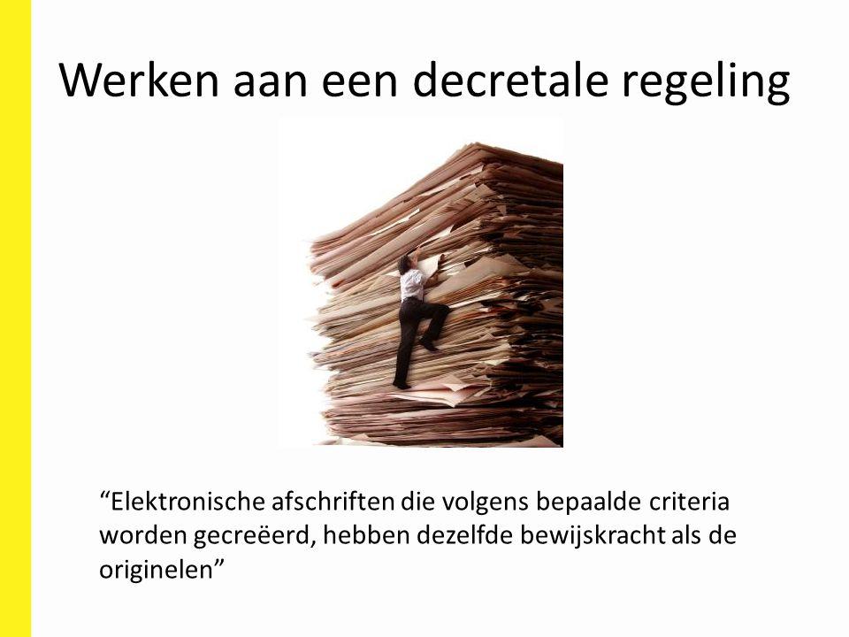 Werken aan een decretale regeling