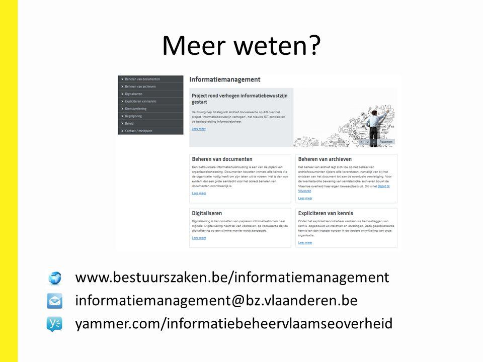 Meer weten www.bestuurszaken.be/informatiemanagement
