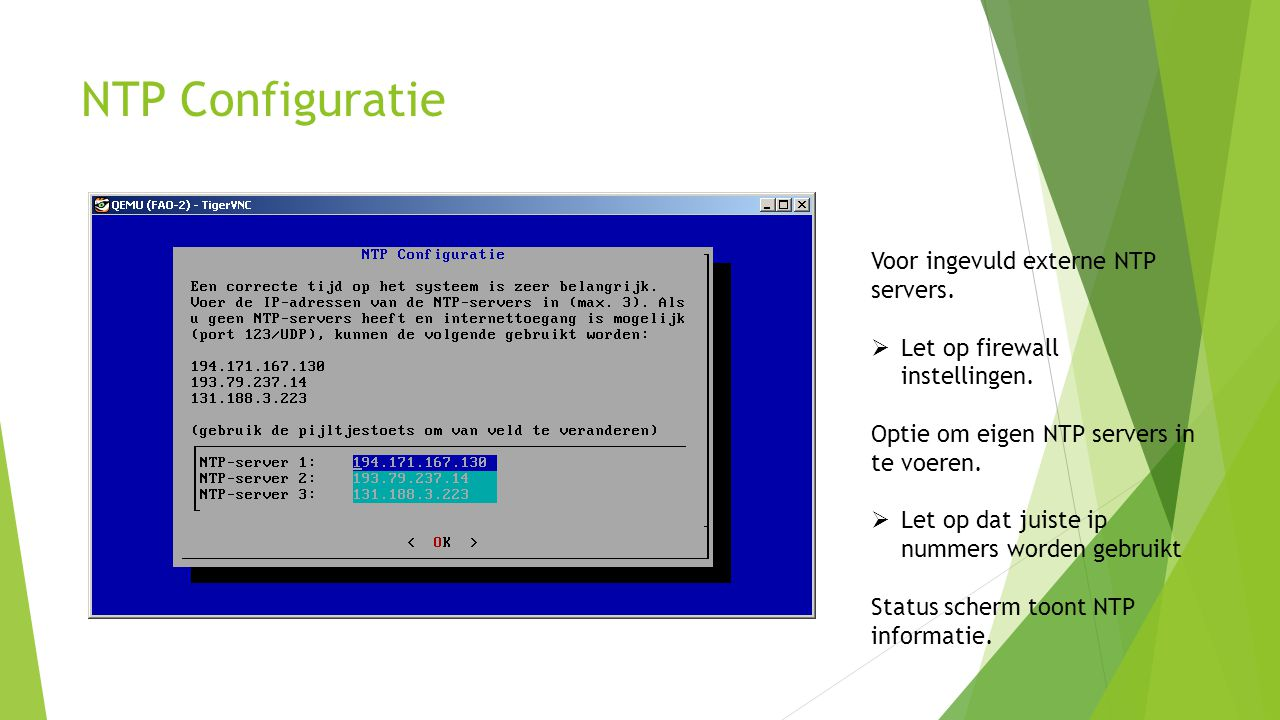 NTP Configuratie Voor ingevuld externe NTP servers.