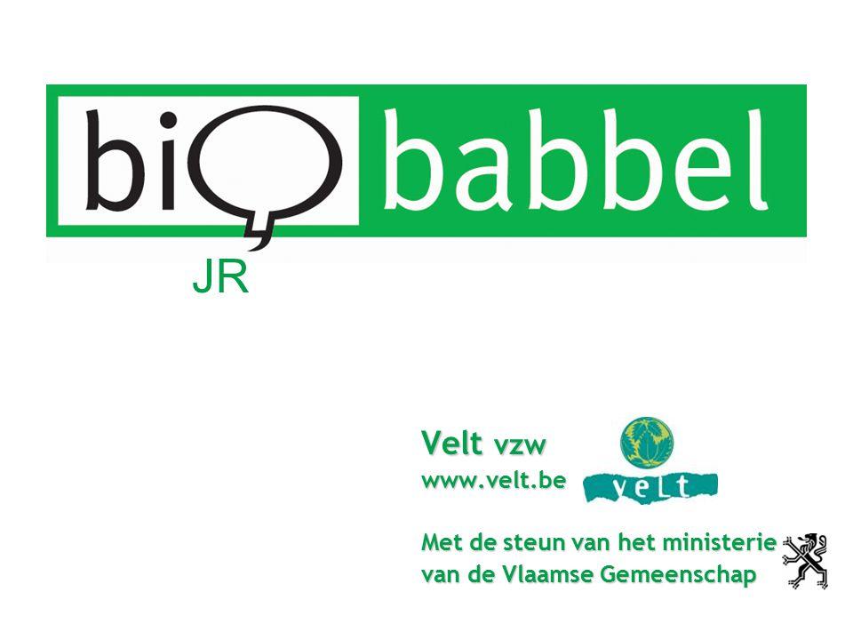 JR Velt vzw www.velt.be Met de steun van het ministerie