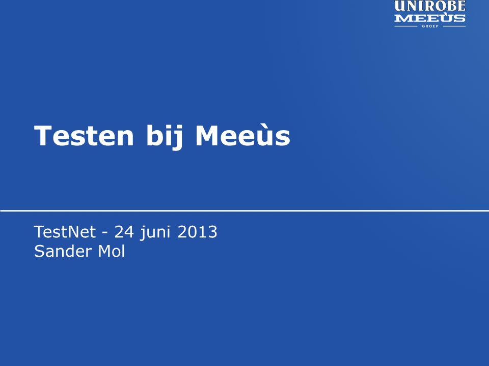 TestNet - 24 juni 2013 Sander Mol