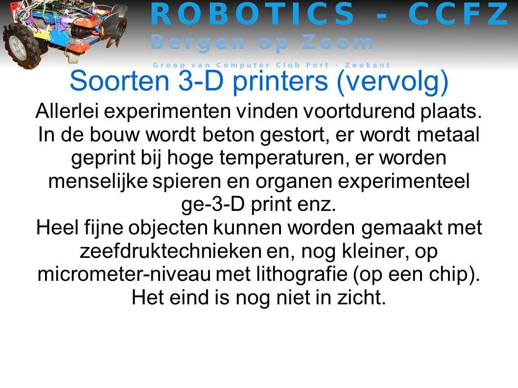 Soorten 3-D printers (vervolg)