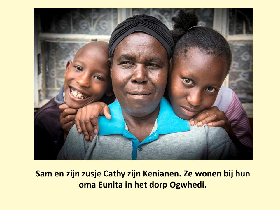 Sam en zijn zusje Cathy zijn Kenianen
