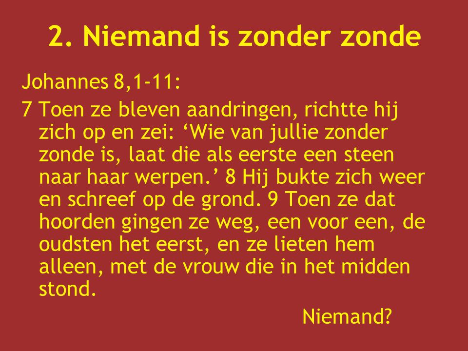 2. Niemand is zonder zonde