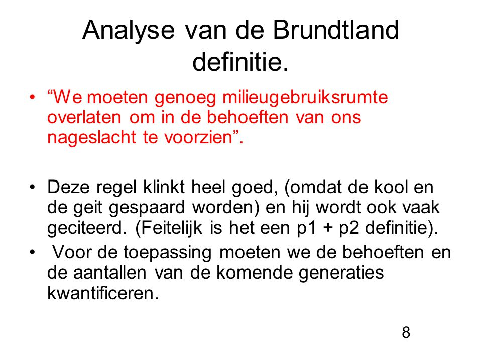 Analyse van de Brundtland definitie.