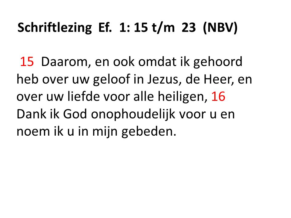 Schriftlezing Ef. 1: 15 t/m 23 (NBV)