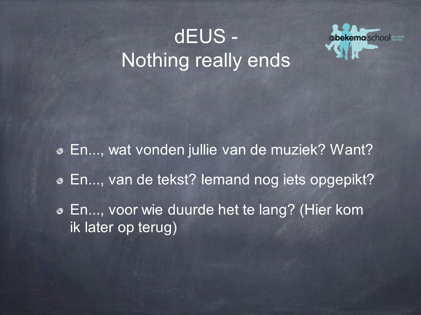 dEUS - Nothing really ends