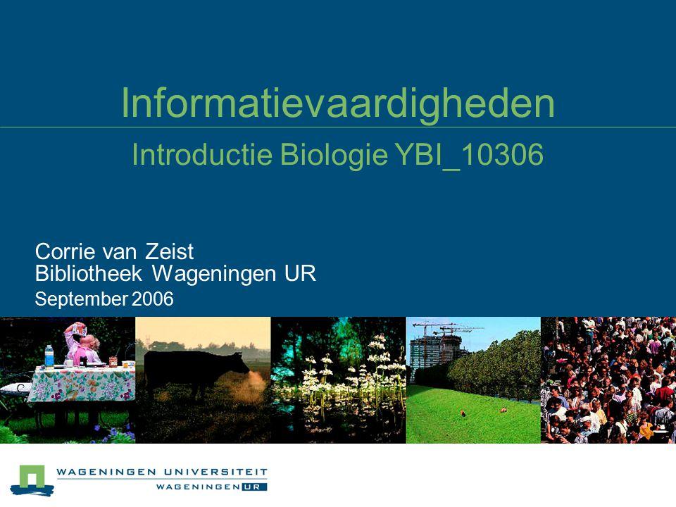 Informatievaardigheden Introductie Biologie YBI_10306