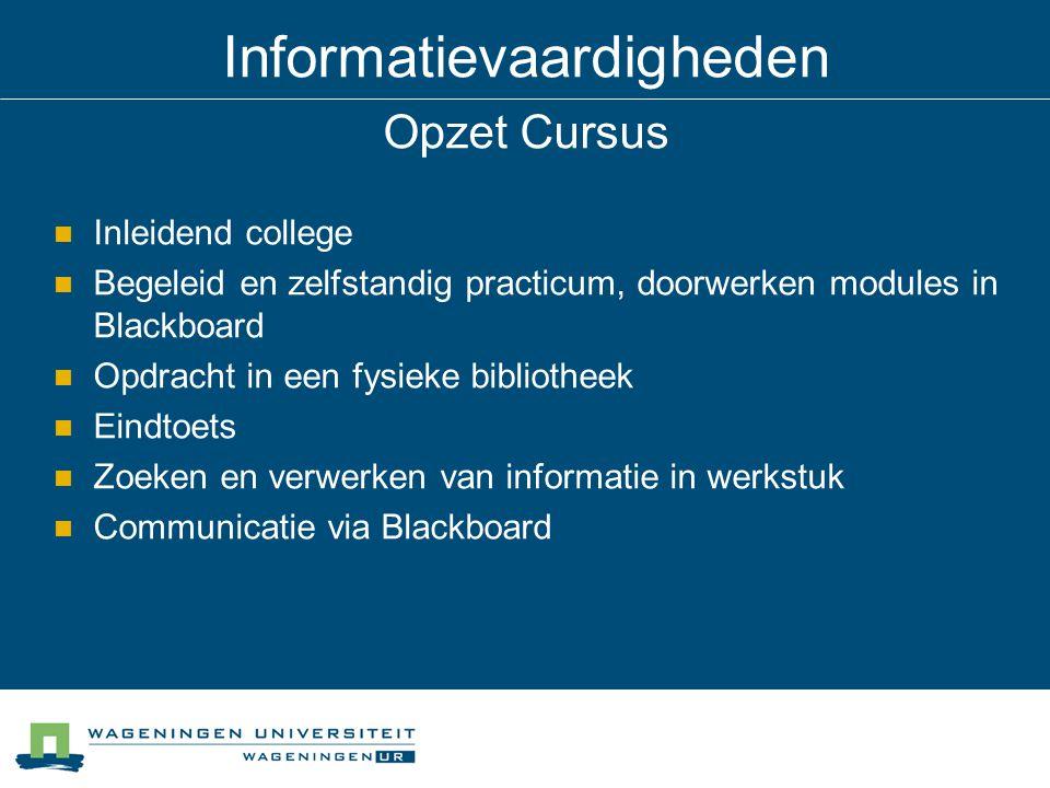 Informatievaardigheden Opzet Cursus