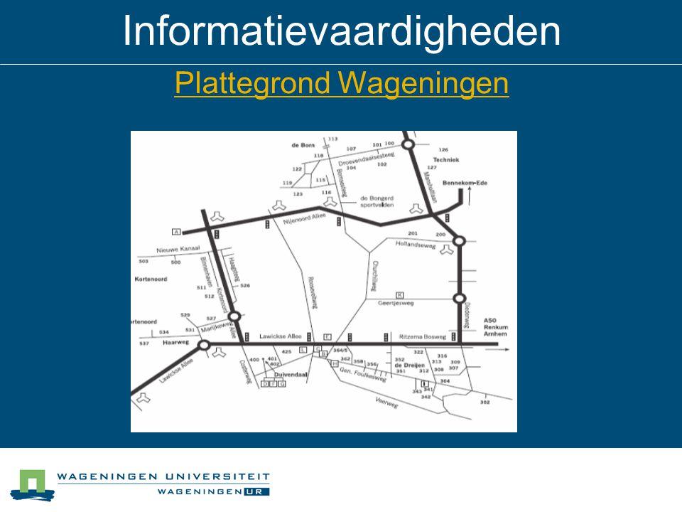 Informatievaardigheden Plattegrond Wageningen