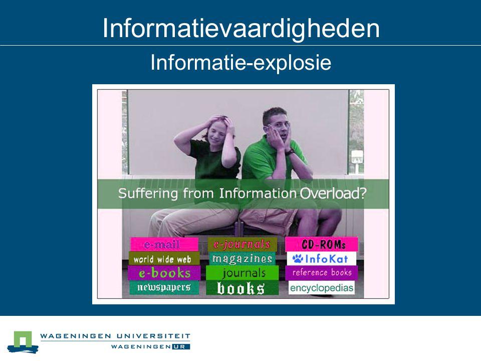 Informatievaardigheden Informatie-explosie