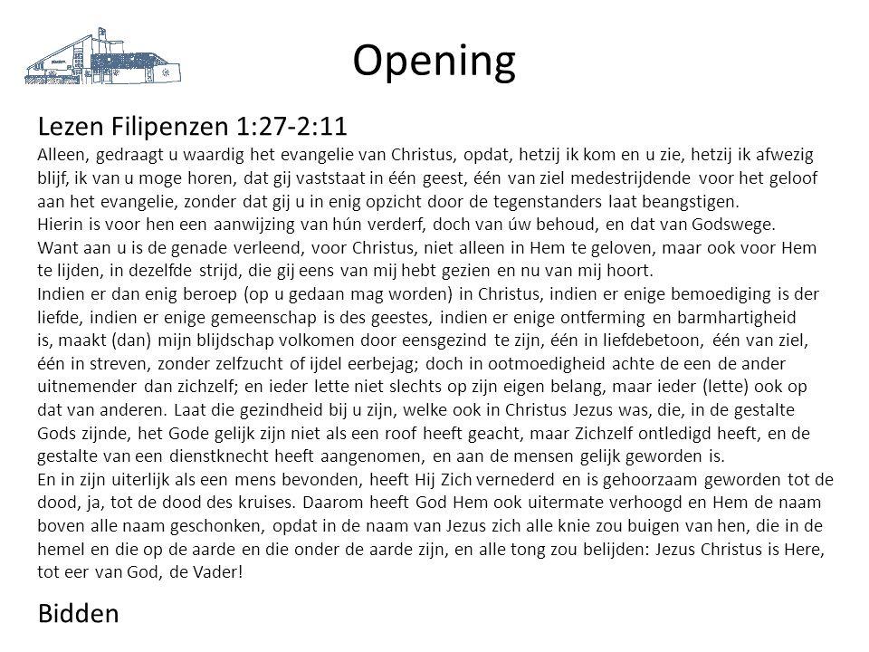 Opening Lezen Filipenzen 1:27-2:11 Bidden
