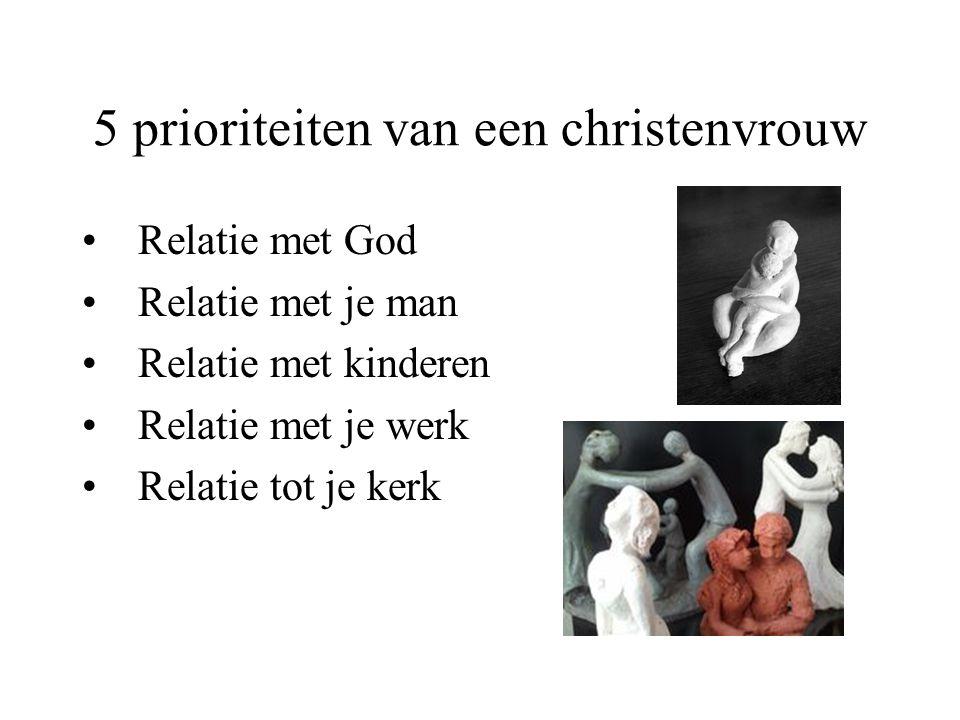 5 prioriteiten van een christenvrouw