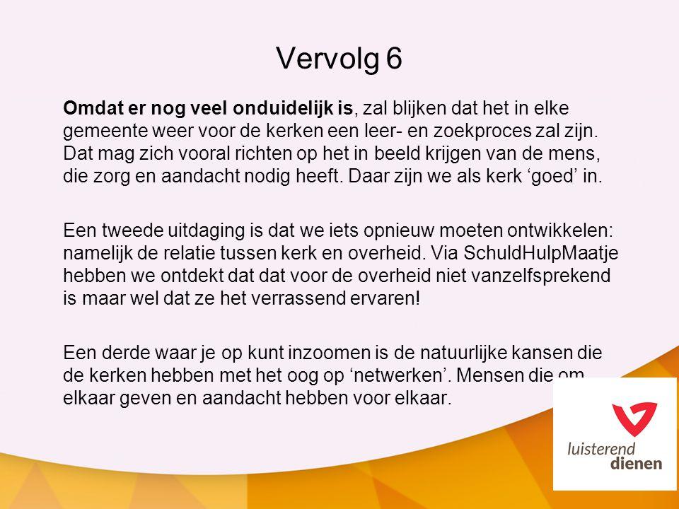 Vervolg 6