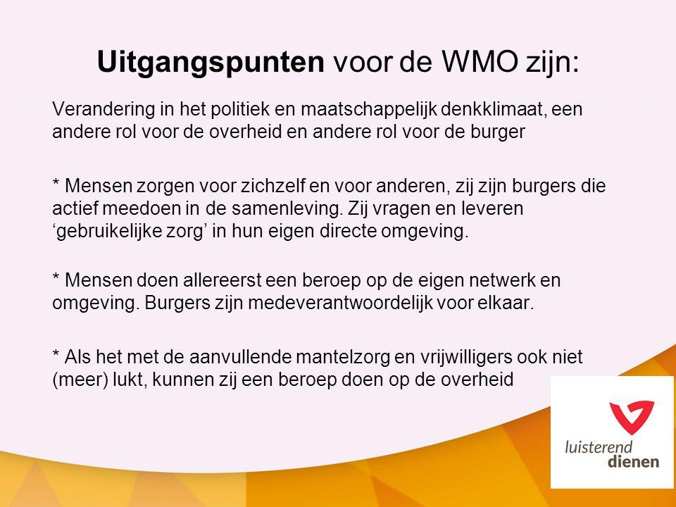 Uitgangspunten voor de WMO zijn: