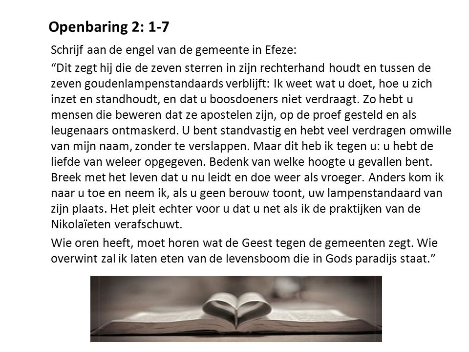 Openbaring 2: 1-7 Schrijf aan de engel van de gemeente in Efeze: