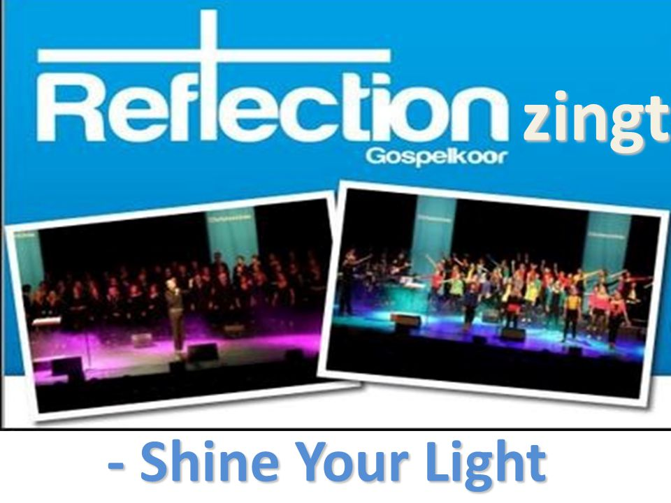 zingt - Shine Your Light