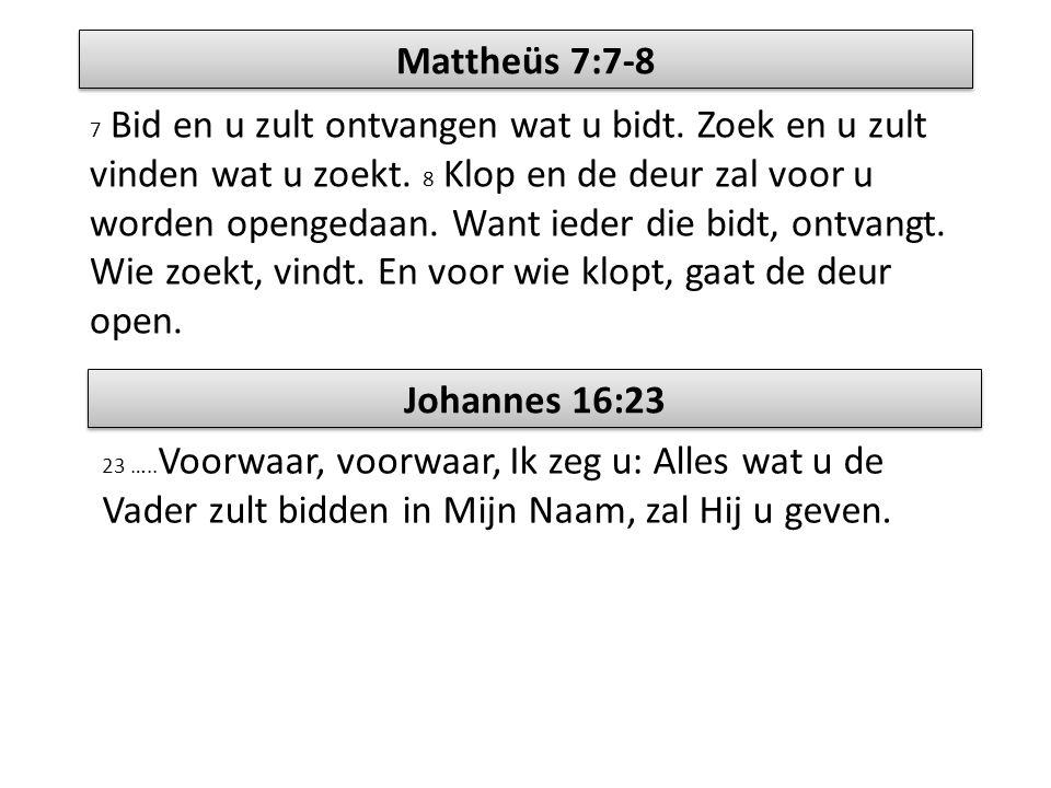 Mattheüs 7:7-8