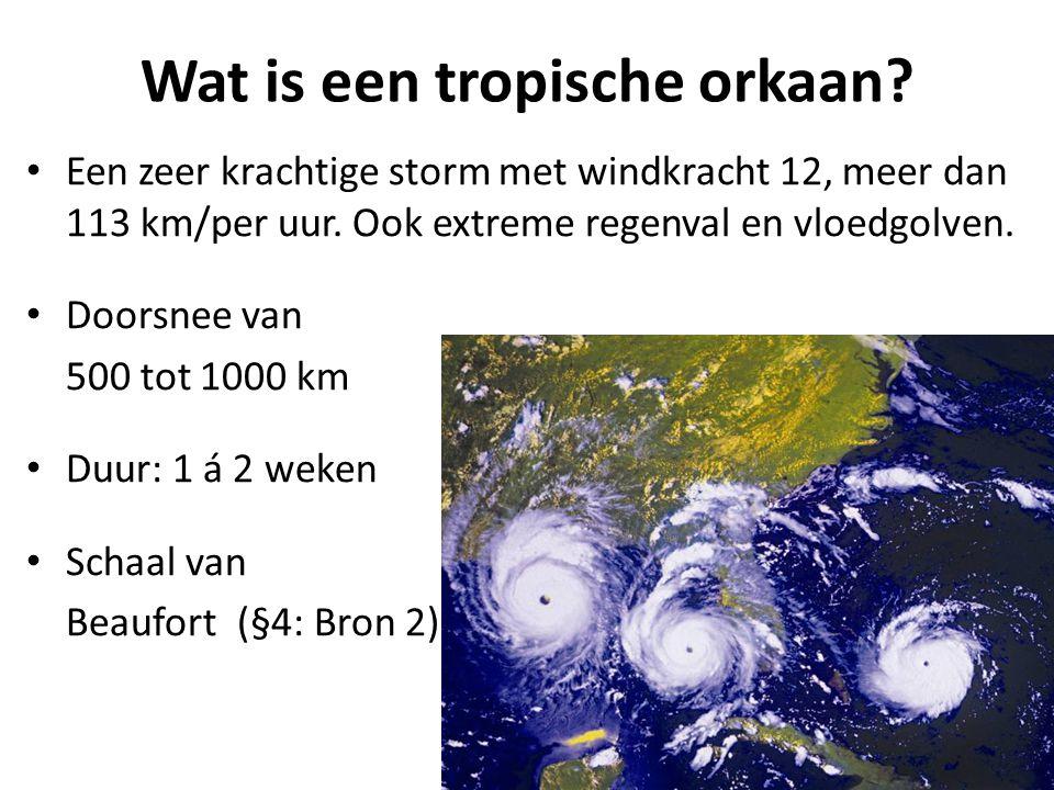 Wat is een tropische orkaan
