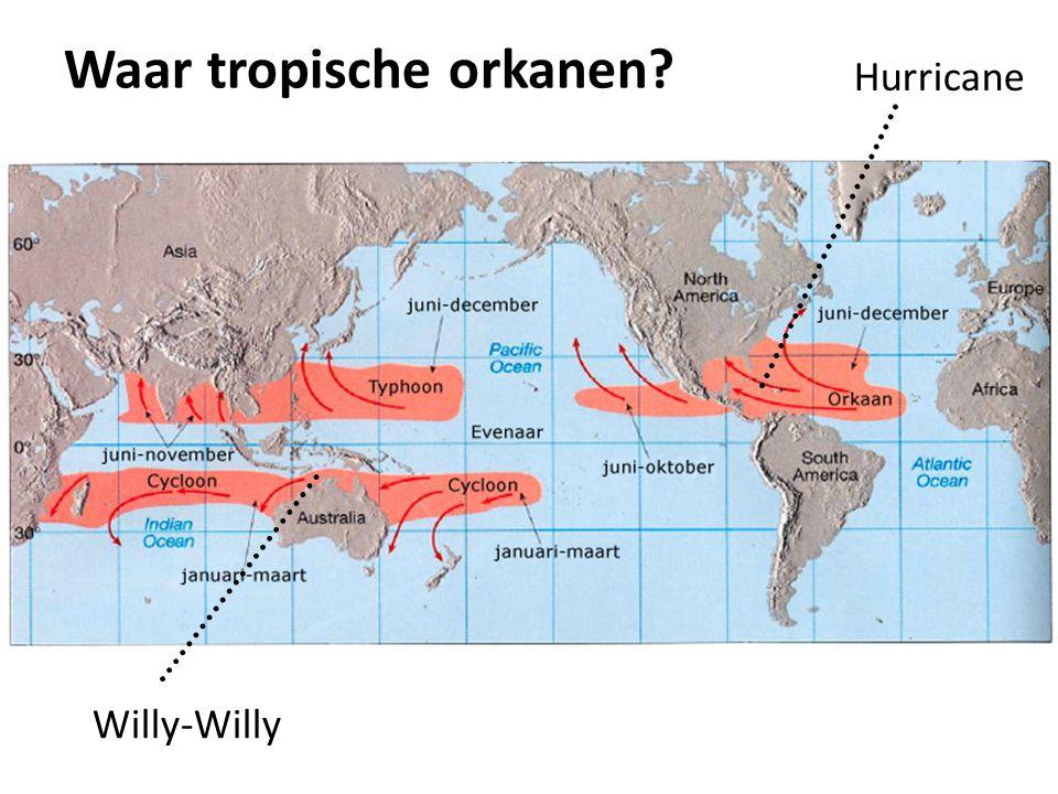 Waar tropische orkanen