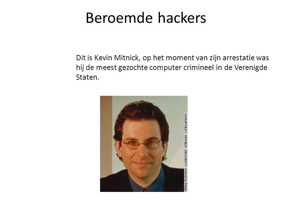 Beroemde hackers Dit is Kevin Mitnick, op het moment van zijn arrestatie was hij de meest gezochte computer crimineel in de Verenigde Staten.