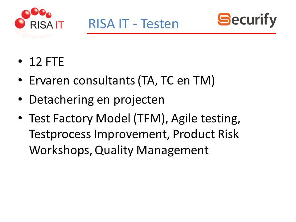 RISA IT - Testen 12 FTE Ervaren consultants (TA, TC en TM)