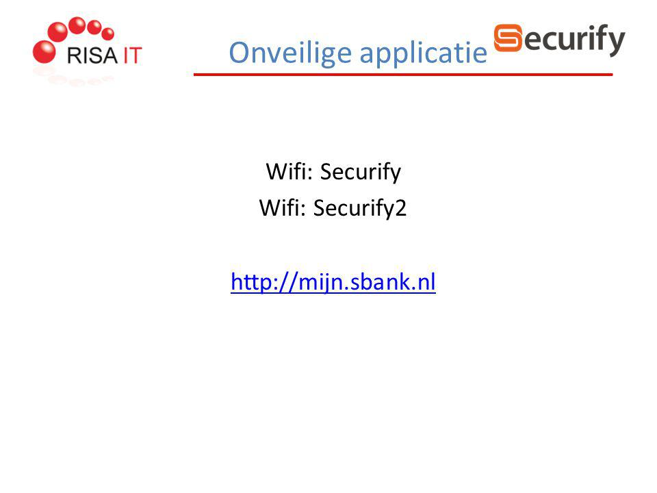 Wifi: Securify Wifi: Securify2 http://mijn.sbank.nl