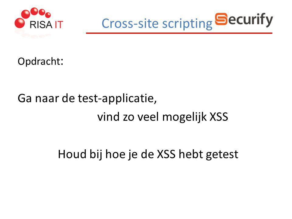 Cross-site scripting Ga naar de test-applicatie,