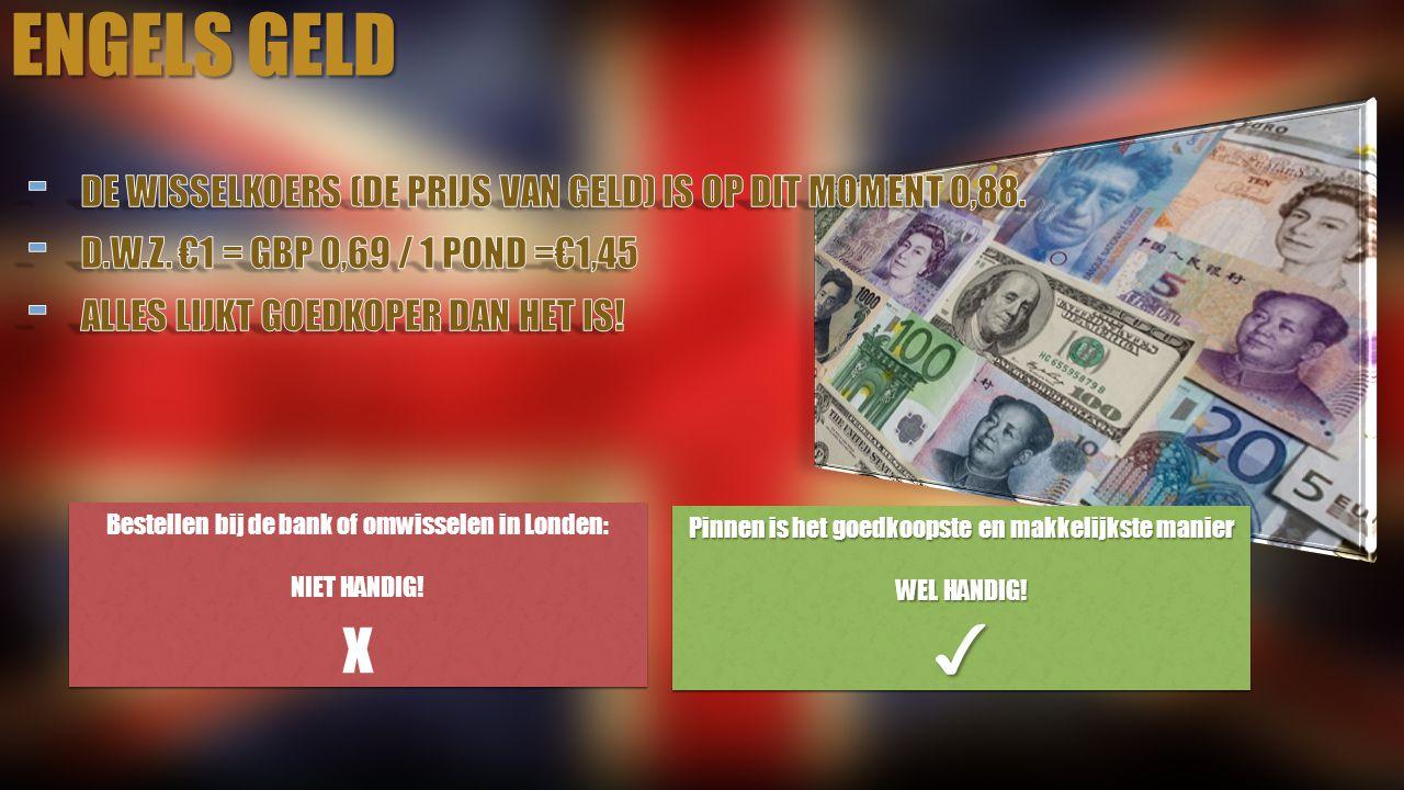Engels geld Don't panic! x ✓ Voor de thuisblijvers: Voor leerlingen: