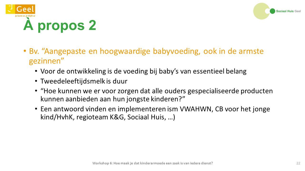À propos 2 Bv. Aangepaste en hoogwaardige babyvoeding, ook in de armste gezinnen