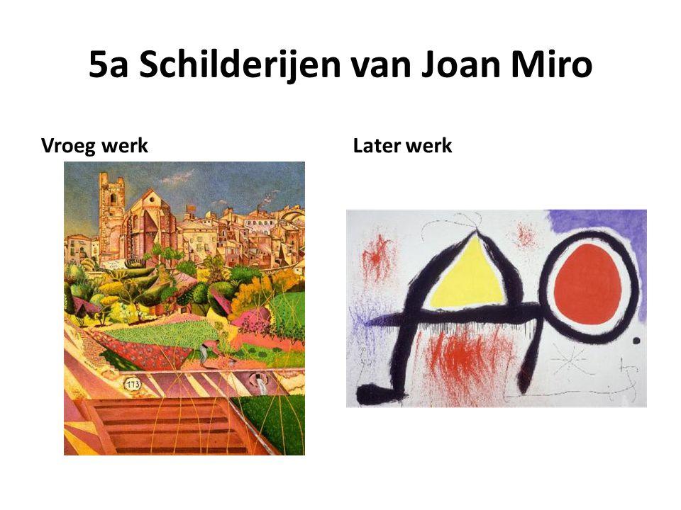 5a Schilderijen van Joan Miro