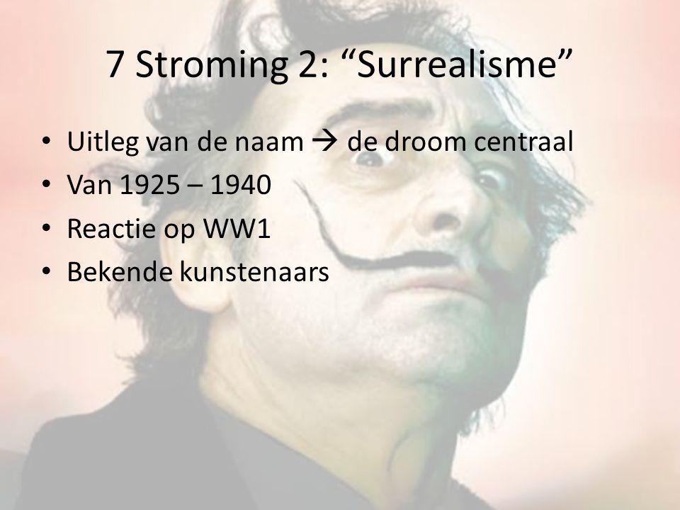 7 Stroming 2: Surrealisme