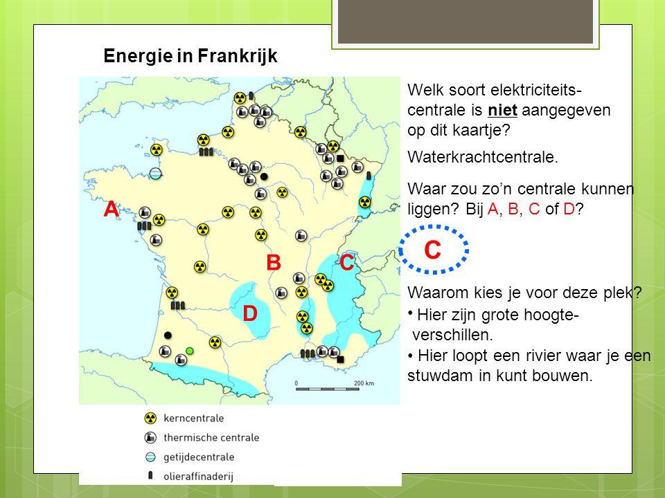 C A B C D Energie in Frankrijk