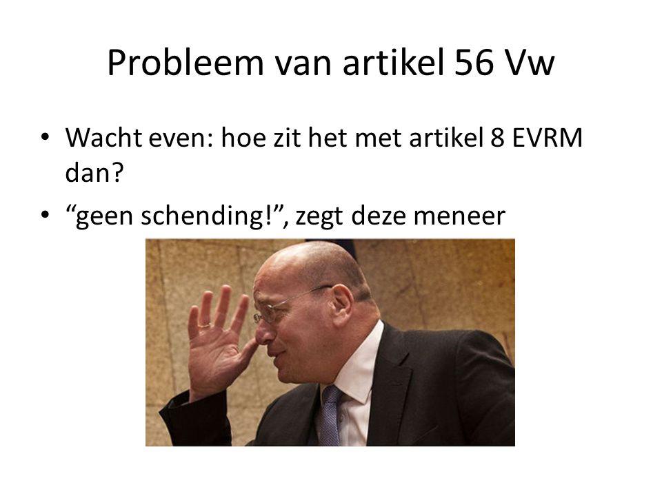 Probleem van artikel 56 Vw